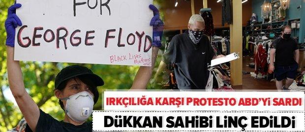 George Floyd protestoları ABD'yi savaş alanına çevirdi! Protestocular dükkan sahibini linç etti