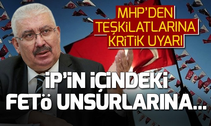 MHP'den teşkilatlara provokasyon uyarısı