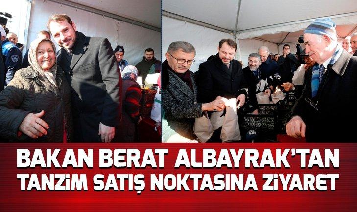 BAKAN ALBAYRAK'TAN TANZİM SATIŞ NOKTASINA ZİYARET