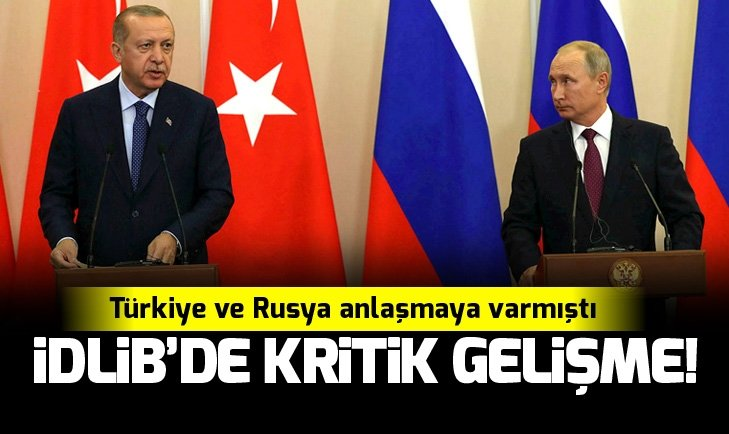 RUSYA'DAN KRİTİK İDLİB AÇIKLAMASI!