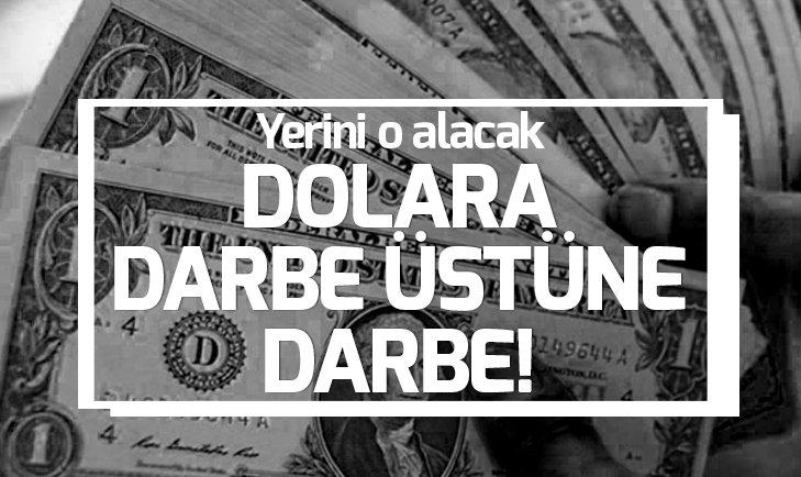 DOLARA DARBE ÜSTÜNE DARBE!