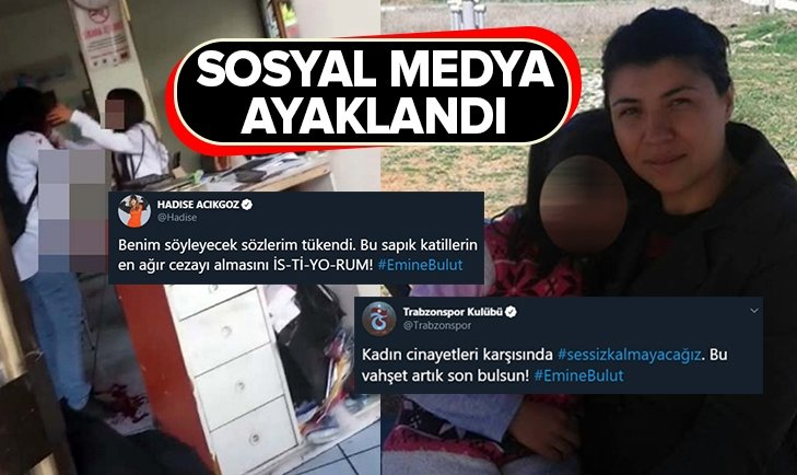 EMİNE BULUT CİNAYETİNE BÜYÜK TEPKİ!
