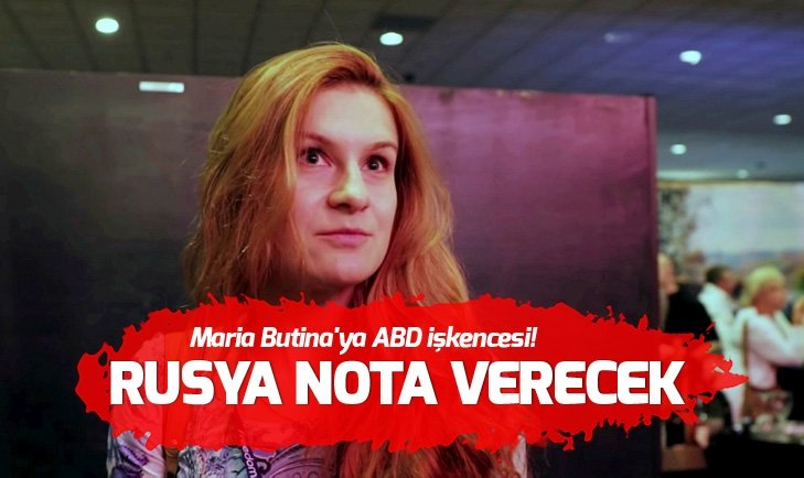 Rus Maria Butina'ya ABD işkencesi!