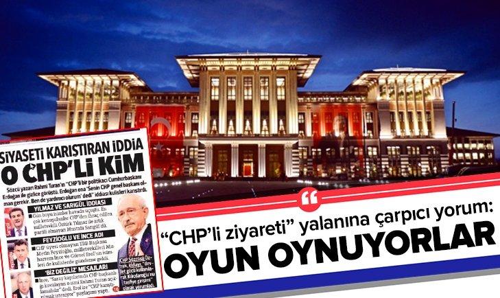 CHP'Lİ ZİYARETİ YALANINA ÇARPICI YORUM!