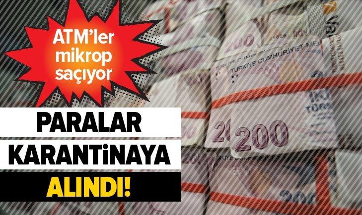 PARALAR KARANTİNAYA ALINDI!