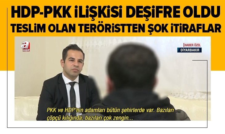 PKK'lı teröristten şoke eden HDP itirafı